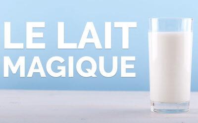 Le lait magique 🐄