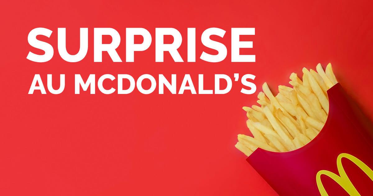 surprise au mcdonald's